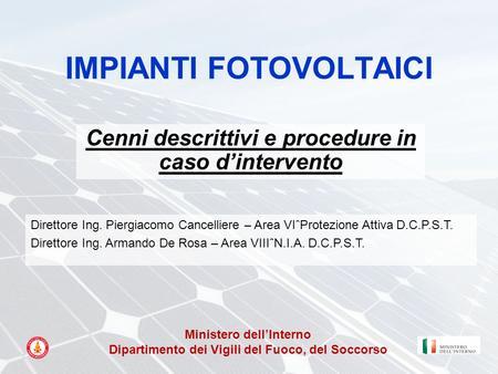 Lenergia fotovoltaica trasformazione di energia luminosa for Ministero interno p iva