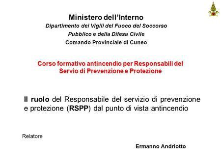La prevenzione incendi leanza salvatore facchinettimatteo for Ministero dell interno
