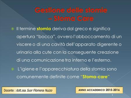 Gestione delle stomie – Stoma Care