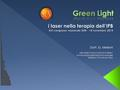 Green Light i laser nella terapia dell'IPB Dott. G. Melloni