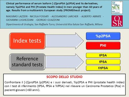 Clinical performance of serum isoform [-2]proPSA (p2PSA) and its derivatives, namely %p2PSA and PHI (Prostate Health Index) in men younger than 60 years.