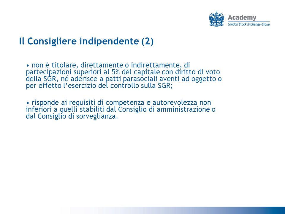 Le funzioni dei Consiglieri indipendenti Le principali connotazioni dei Consiglieri indipendenti nel contesto italiano sono: prevenzione dei conflitti di interesse tra socio di controllo e azionisti di minoranza; rapporti con gli organi di controllo.