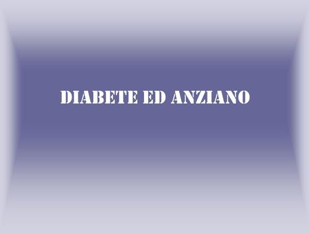 Diabete ed anziano. County-level Estimates of Diagnosed Diabetes for Adults aged ≥ 20 years: United States 2007 Modificato da www. CDC.gov.