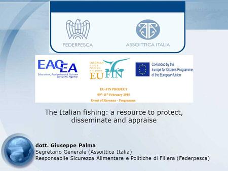 The Italian fishing: a resource to protect, disseminate and appraise
