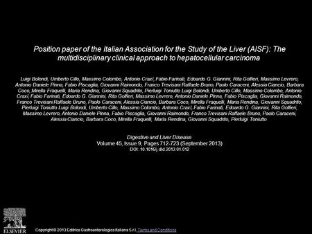 Position paper of the Italian Association for the Study of the Liver (AISF): The multidisciplinary clinical approach to hepatocellular carcinoma Luigi.
