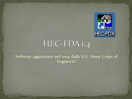 Software aggiornato nel 2014 dalla U.S. Army Corps of Engineers'