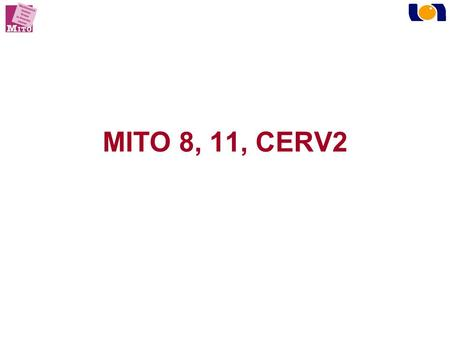 MITO 8, 11, CERV2. MITO 8 ENGOT-OV1 A PHASE III INTERNATIONAL MULTICENTRE RANDOMIZED STUDY TESTING THE EFFECT ON SURVIVAL OF PROLONGING PLATINUM-FREE.
