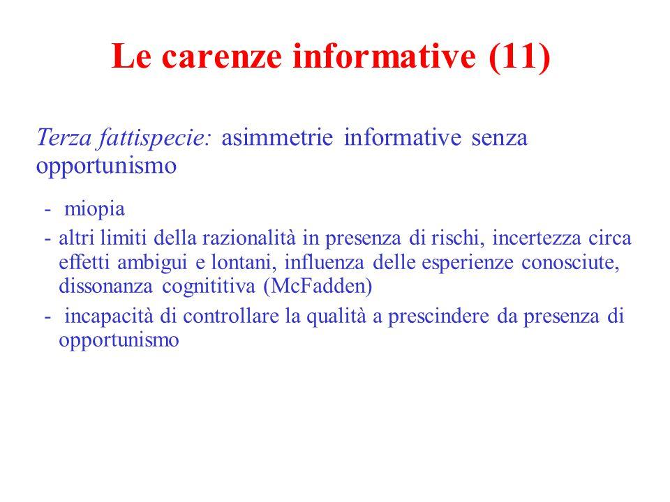 Le carenze informative (12) Diverse forme di intervento pubblico - regolamentazione.