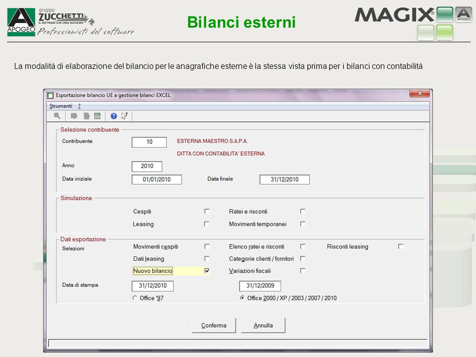 Al fine di agevolare il lavoro dell utente, evitandogli di effettuare ricerche di file attraverso la gestione risorse di Windows™ dal menu Bilancio UE è possibile accedere direttamente ai documenti precedentemente elaborati attraverso le funzioni di seguito evidenziate Bilanci UE