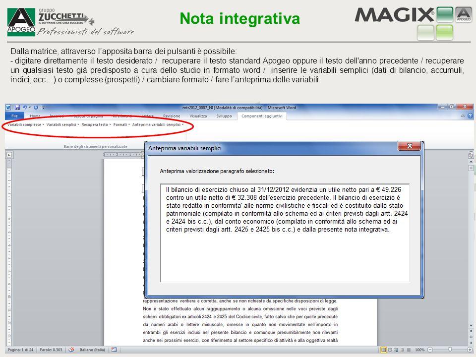 Definita la nota integrativa, attraverso il pulsante Prosegui, è possibile gestire/visualizzare i prospetti presenti nella nota stessa Nota integrativa