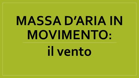 Massa d'aria in movimento: