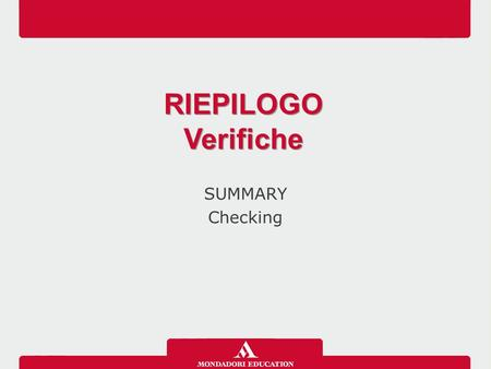 SUMMARY Checking RIEPILOGO Verifiche RIEPILOGO Verifiche.