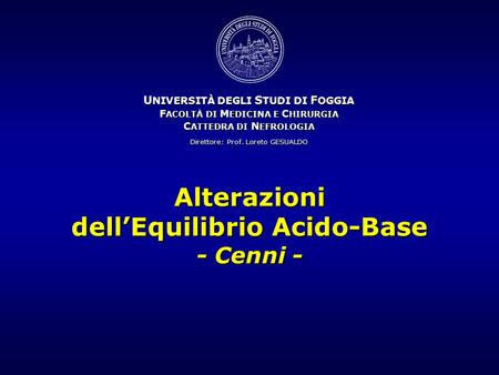 Alterazioni dell'Equilibrio Acido-Base - Cenni -
