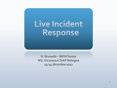 1. 2 DiscoveryLive Incident Response Post Mortem Analysis RecoveryLesson Learned 3.