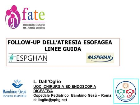 FOLLOW-UP DELL'ATRESIA ESOFAGEA LINEE GUIDA