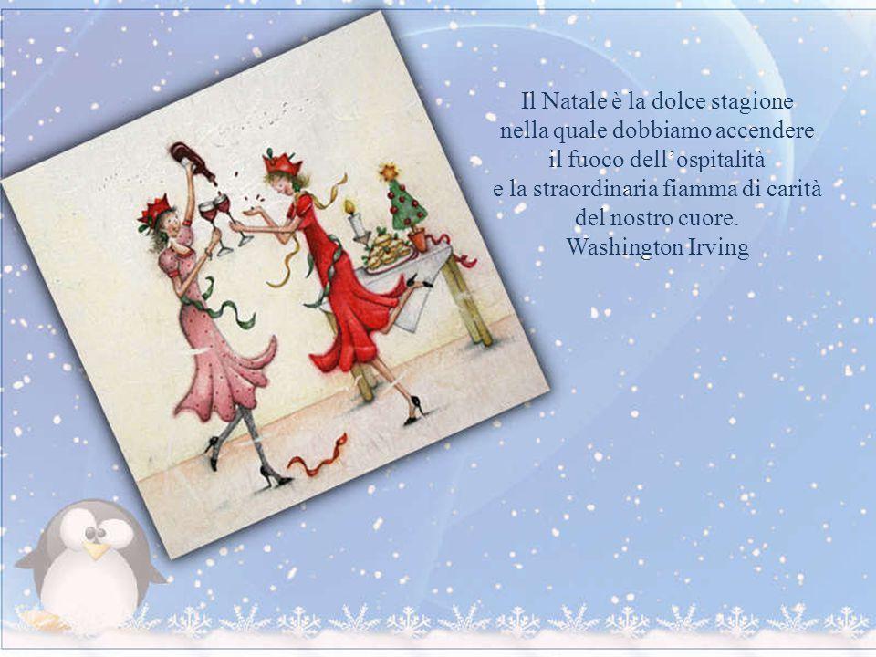Il Natale è la dolce stagione nella quale dobbiamo accendere il fuoco dell'ospitalità e la straordinaria fiamma di carità del nostro cuore.
