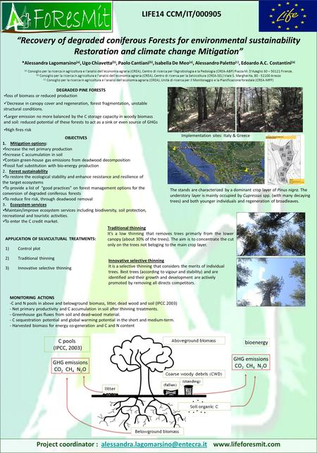 DEGRADED PINE FORESTS loss of biomass or reduced production Decrease in canopy cover and regeneration, forest fragmentation, unstable structural conditions.