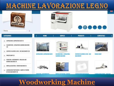 Woodworking Machine. Surplace ensures an on time service post sale, with the interference of their possess technical or in association with manufacturers.