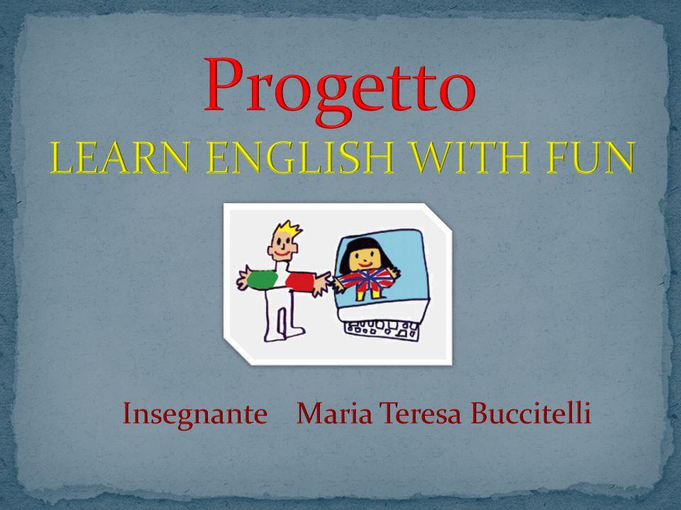 MOTIVAZIONE La lingua inglese inserita nel quadro generale dell educazione linguistica, è uno strumento che favorisce una maggiore elasticità mentale portando ad accrescere le relazioni interpersonali dell individuo.