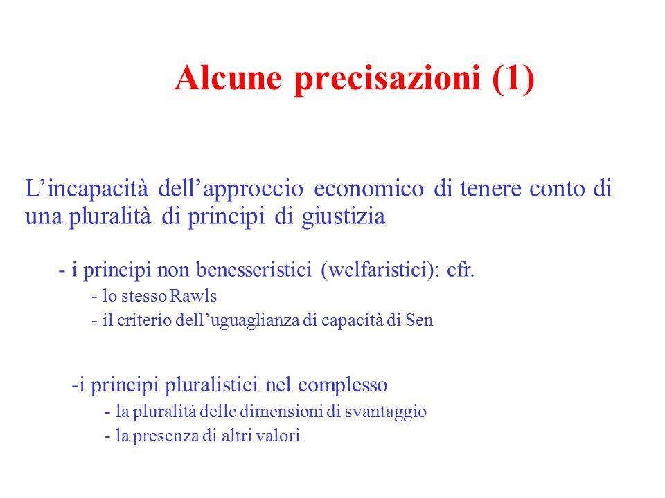 Possibilità di giustificazione in presenza di vantaggi per tutti Esempi - la redistribuzione pareto ottimale - alcune estensioni con assunti, però, un po' diversi (sotto- occupazione, K umano…….) - la prospettiva produttivistica delle politiche sociali di Lisbona ( flexicurity; la coesione sociale) - la prospettiva keynesiana Alcune precisazioni (2)