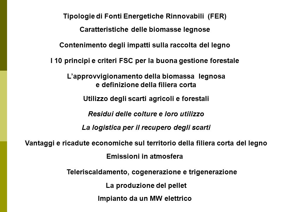Caratteristiche delle biomasse legnose il tempo di rigenerazione dei combustibili CombustibileTempo di rigenerazione Legno5 a 150 anni Carbone250 a 300 milioni di anni Petrolio100 a 450 milioni di anni Le risorse forestali in Europa sono in aumento sia come superficie che come stock.