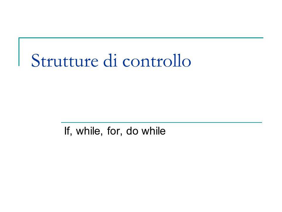 Il linguaggio C 3 Strutture di controllo Selezione if if (  condizione  )  istruzioni  [else  istruzioni  ] Se la condizione è vera esegue il primo blocco di istruzioni, altrimenti esegue il secondo (se specificato)  istruzioni    istruzione  | '{'  istruzione  {  istruzione  } '}'  esempio if (x  0) y = x; else y = -x; printf( Val.