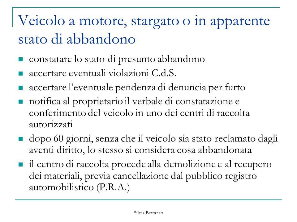 Silvia Bertazzo Sosta protatta accertare le eventuali violazioni al c.d.s.
