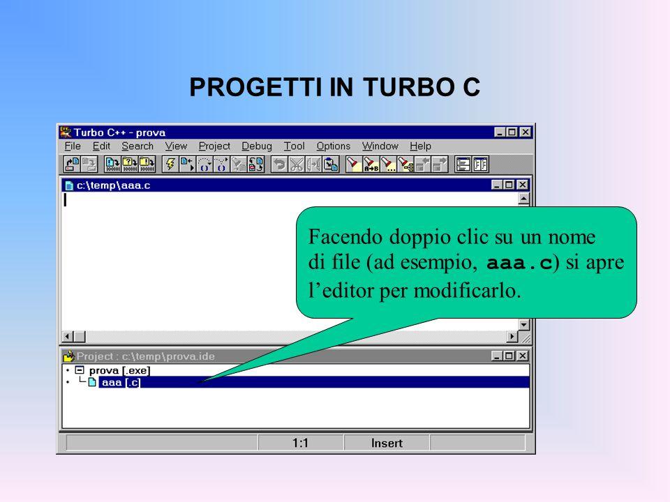 PROGETTI IN TURBO C A questo punto:  per compilare, Project  Compile (ALT+F9) (ricompila solo i file modificati dall'ultima compilazione)  per collegare, Project  Make all (F9) (fa le due fasi insieme; non si può solo collegare)