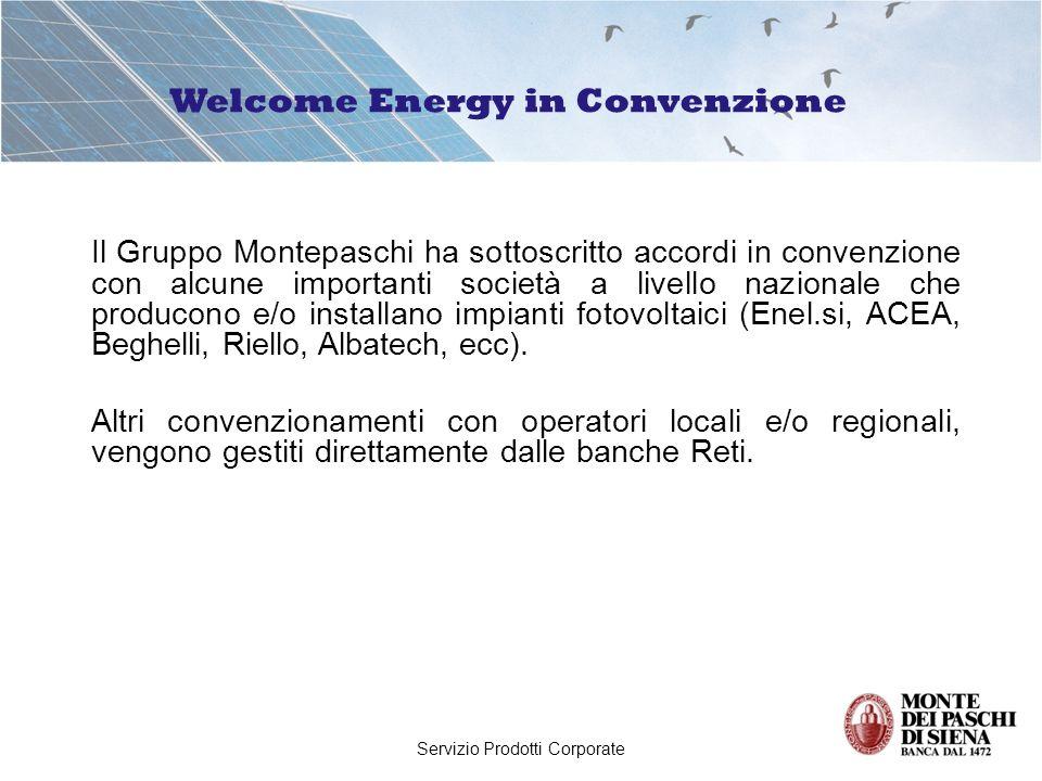 Servizio Prodotti Corporate Finanziamento Energie Rinnovabili PRESTISOLE CARATTERISTICHE PRINCIPALI Finanzia la realizzazione di impianti fotovoltaici con potenza non inferiore ad 1 kW; Target: clientela privati; Finanziabilità: sino al 100% della spesa complessiva (compreso IVA); ricomprende le spese di manutenzione pluriennali e le spese comunque connesse allinvestimento (ad es.