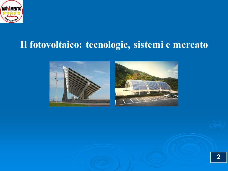 3 Argomenti Le Tecnologie delle celle fotovoltaiche Le Tecnologie delle celle fotovoltaiche il silicio cristallino il silicio cristallino il film sottile il film sottile I sistemi fotovoltaici I sistemi fotovoltaici i sistemi isolati i sistemi isolati i sistemi connessi in rete i sistemi connessi in rete Il mercato e gli incentivi Il mercato e gli incentivi