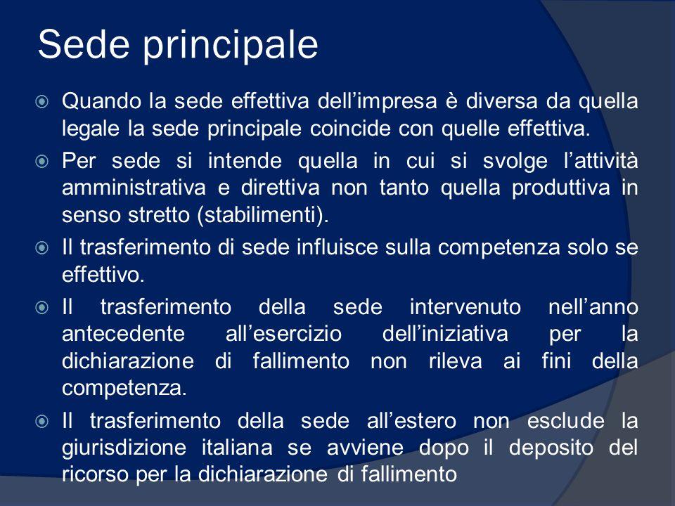Sede all'estero  La giurisdizione italiana sussiste anche quando la sede principale dell'impresa si trova all'estero, essendo peraltro necessario, secondo la giurisprudenza, la presenza in Italia di una sede secondaria e non sufficiente lo svolgimento di una mera attività contrattuale non ricollegabile ad una stabile rappresentanza.