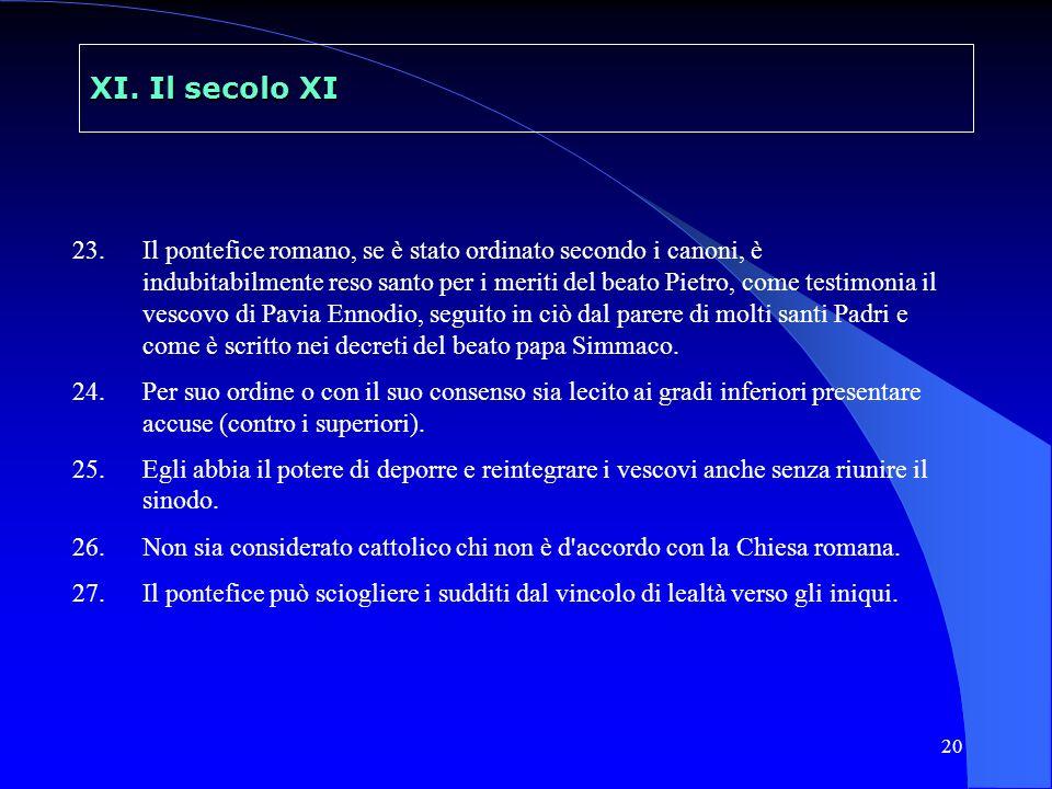 21 XI.Il secolo XI Gli scriptoria teoria del codex secundus = i mss.