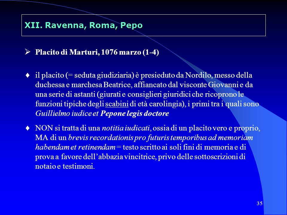 36 XII.Ravenna, Roma, Pepo viene decisa a favore di Giovanni, avvocato del monastero di S.