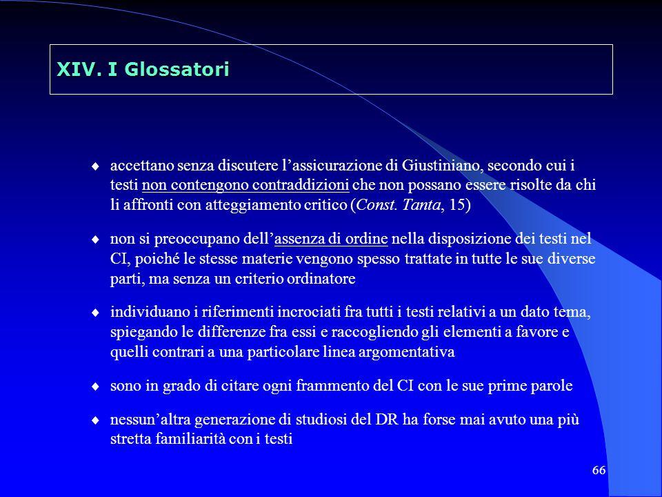 67 XIV.I Glossatori dai 4 dottori a Giovanni Bassiano Ugo, Iacopo, Martino, Bulgaro G.