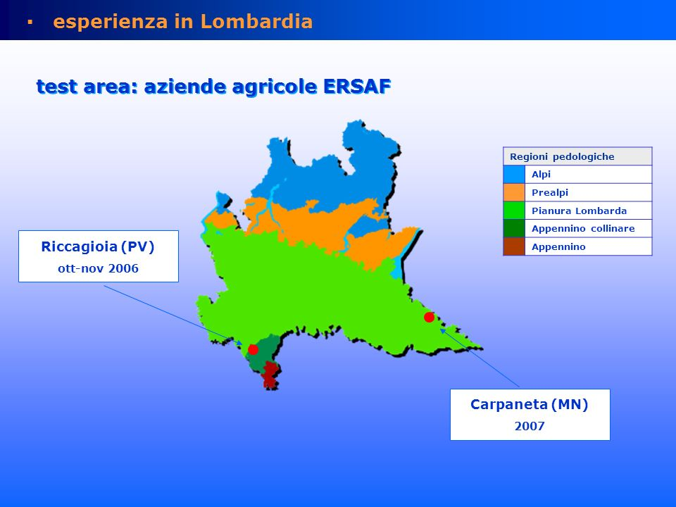 test area: azienda agricola Riccagioia (PV) area50 ha vigneti15,7 ha