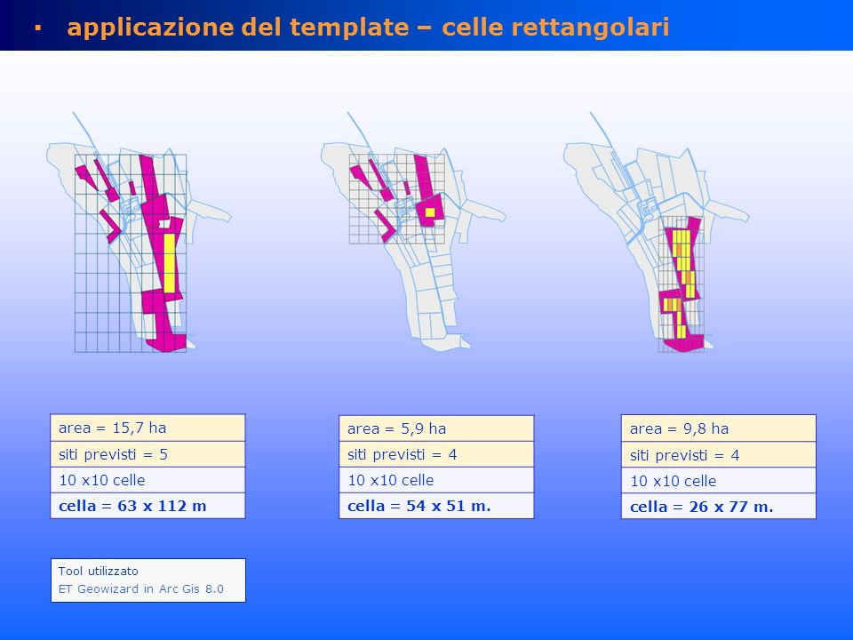 area = 4,32 ha siti campionamento = 3 lato cella = 36,07 m.