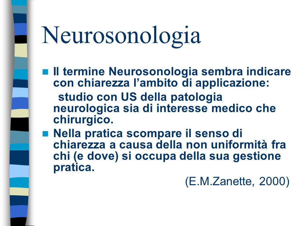Neurosonologia Italia: Medici Angiologi, Neurologi, Neurochirurghi, Neuroradiologi, Chirurghi vascolari, Cardiologi, Internisti, Geriatri, Chirurghi generali, Radiologi.