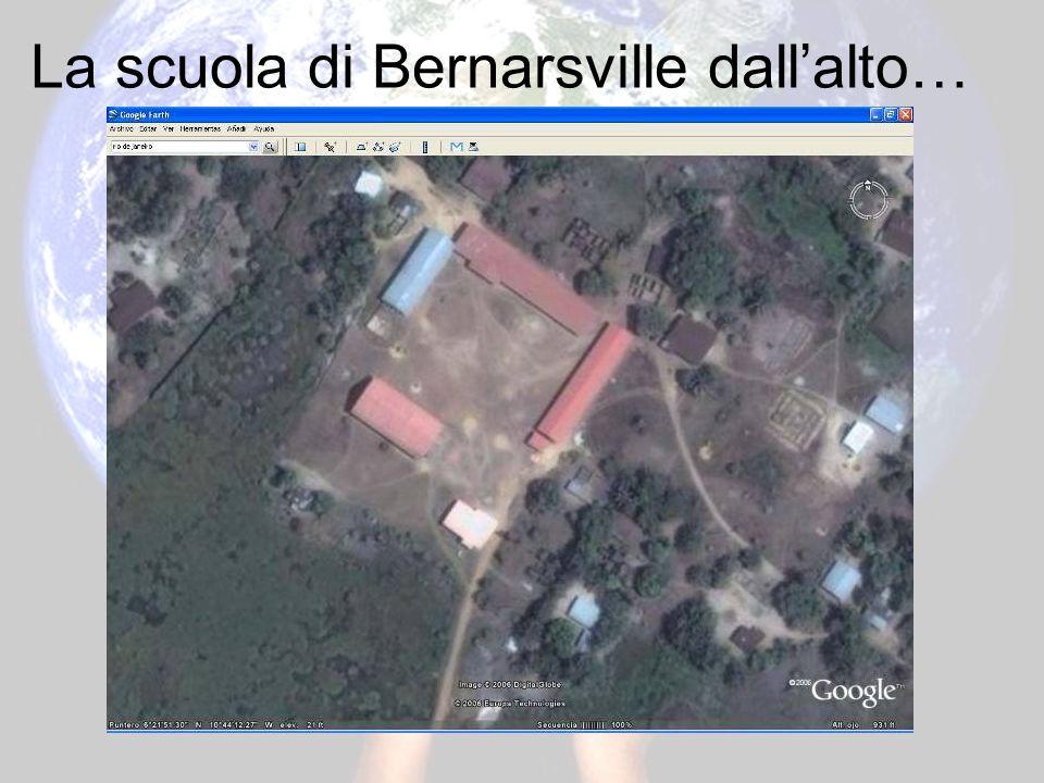 La scuola di Bernarsville dallalto…