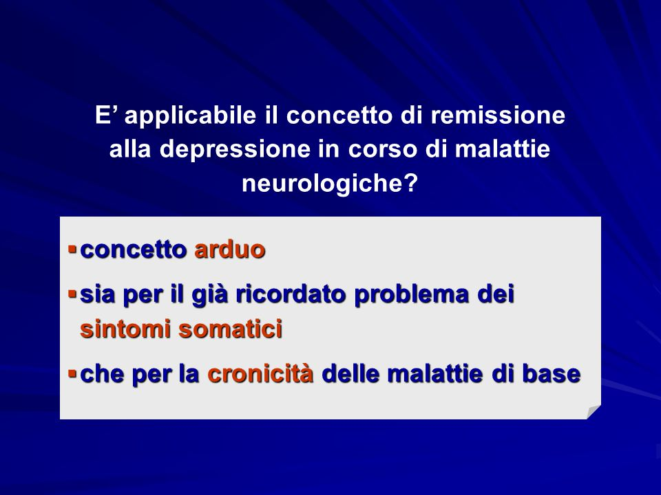  correttezza della diagnosi problema centrale  strumenti diagnostico valutativi ideati per pazienti privi di lesioni neurologiche  problema dei sintomi somatici  remissione poco applicabile