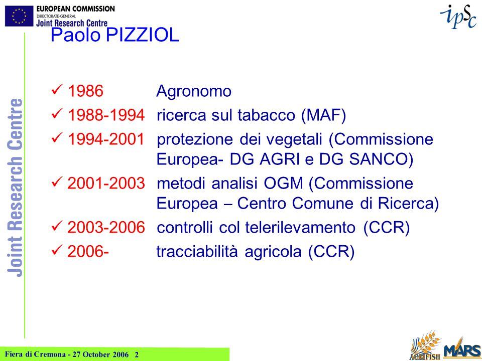 Fiera di Cremona - 27 October 2006 3 Centro Comune di Ricerca (CCR): sito di Ispra IPSC incl.