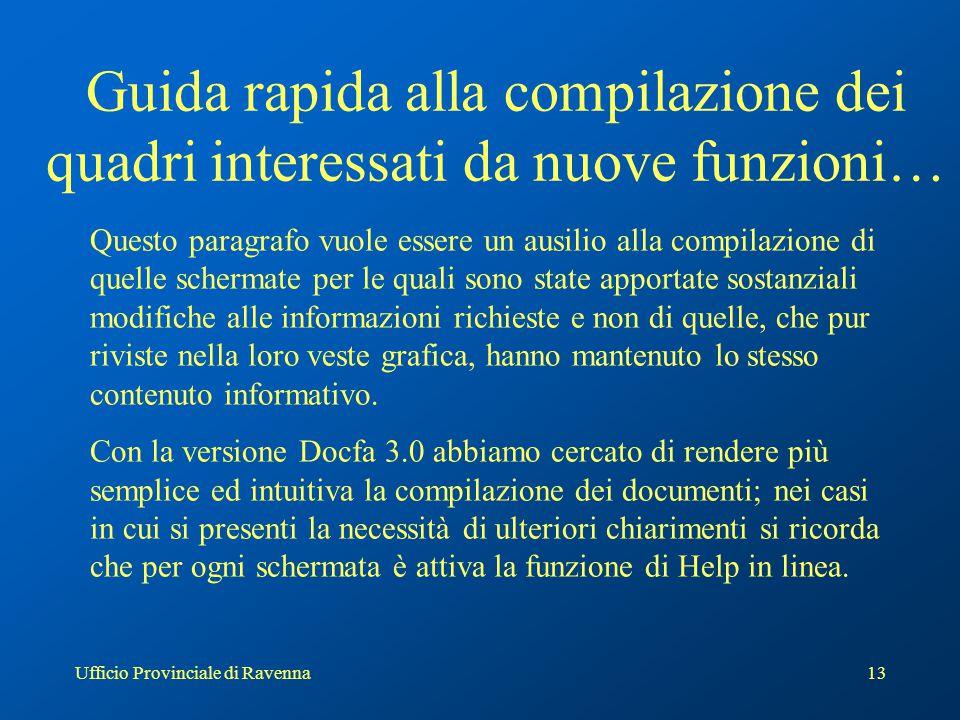 Ufficio Provinciale di Ravenna14 Schermata Iniziale a documento chiuso