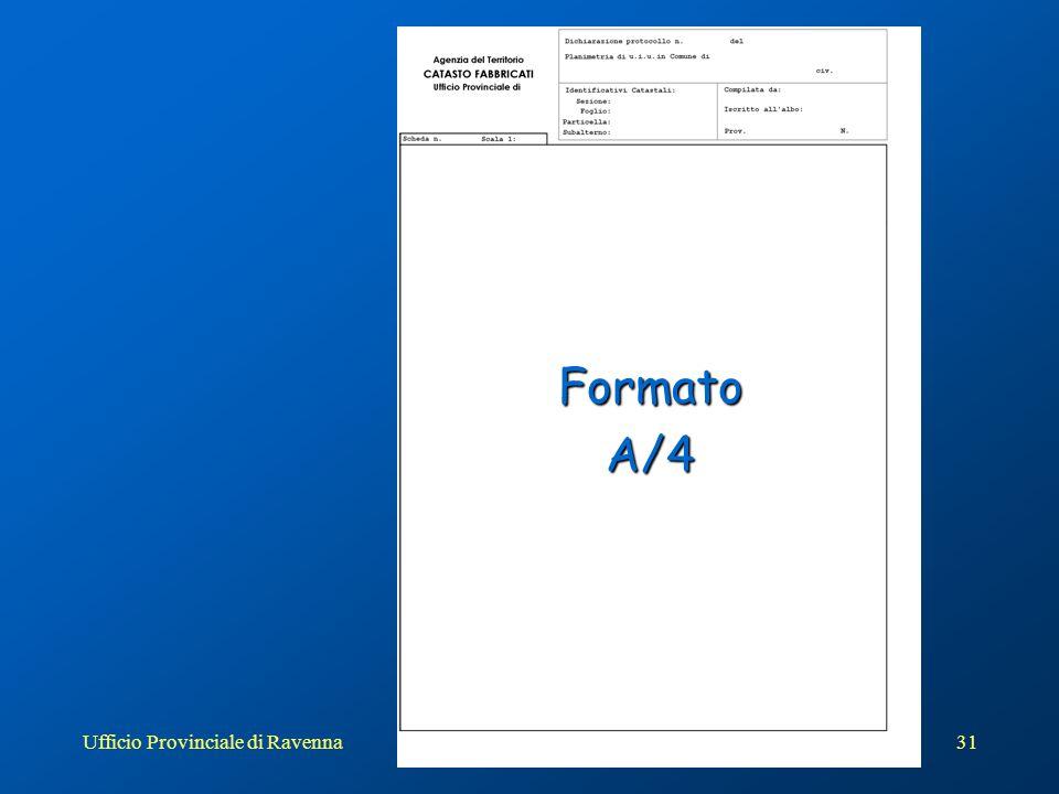 Ufficio Provinciale di Ravenna32 FormatoA/3