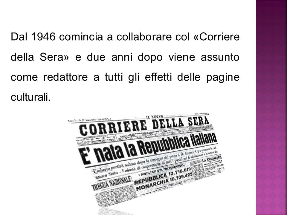 Dal 1948 vive a Milano, la sua terza città.