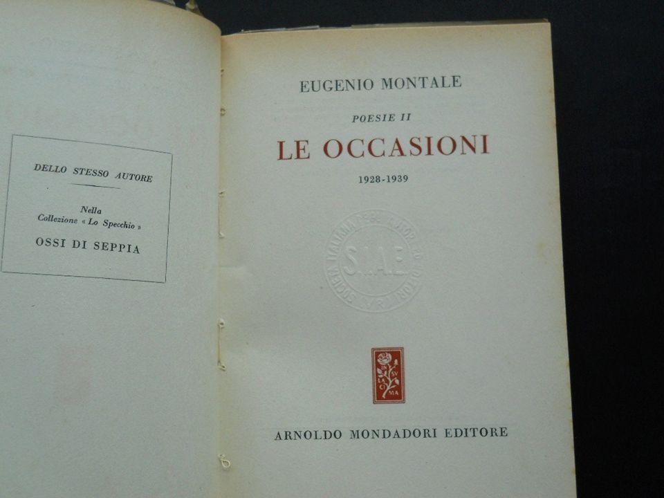Le occasioni è il titolo della seconda raccolta poetica di Montale, pubblicata da Einaudi nel 1939.