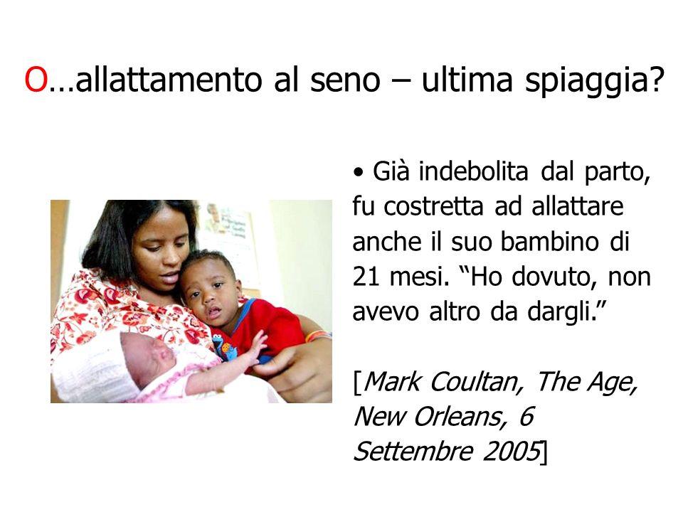 Conflitto, Guinea-Bissau, 1998 In seguito al conflitto, i bambini di 9-20 mesi non più allattati al seno avevano avuto probabilità 6 volte maggiore di morire durante i primi tre mesi di guerra, comparati ai bambini allattati al seno.