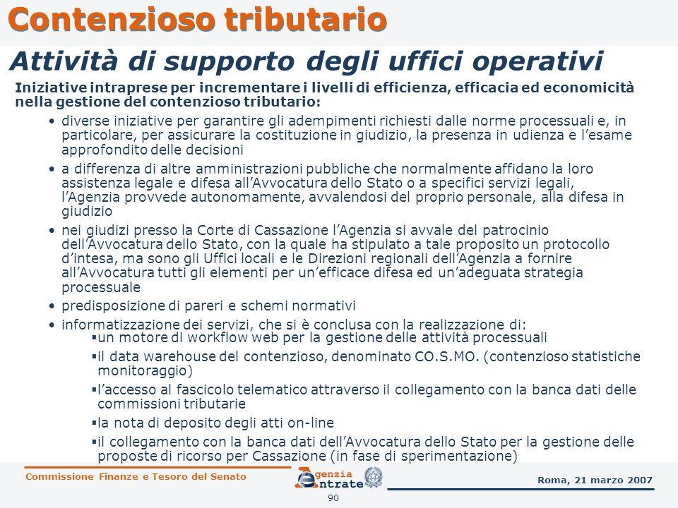 91 Contenzioso tributario Commissione Finanze e Tesoro del Senato Roma, 21 marzo 2007 Stato attuale Alla data di attuazione (1° aprile 1996) della riforma del processo tributario (disciplinata dai decreti legislativi nn.