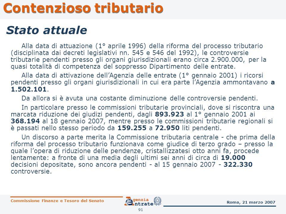 92 Contenzioso tributario Commissione Finanze e Tesoro del Senato Roma, 21 marzo 2007