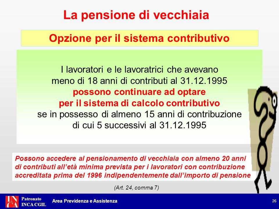 Patronato INCA CGIL La pensione anticipata 27 Manovra Monti-Fornero: legge n.