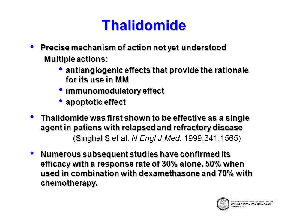 Thalidomide/dexamethasone combination Cavo Blood 2005 Ludwig ASH 2005 Rajkumar JCO 2006 Study DVT (15), constipation (9), infections (4), neuropathy (4), deaths (6) 76%13%100 (*) ToxicityCR+PRCR/nCRNo DVT (20),neuropathy (7), skin rash (4), deaths (6) 63%4% (CR)103 (*) DVT (5), neuropathy (15), skin rash (7) 52%22% 60 (*) (*) in untreated patients (°) in relapsed patients Palumbo Hematol J 2004 DVT (2), neuropathy( 20), confusion (8), skin rash (4) 52%na120 (°) na 55% neuropathy, confusion, constipation, sonnolence Dimopoulos Ann Oncol 2001 44 (°) DIVISIONE UNIVERSITARIA DI EMATOLOGIA AZIENDA OSPEDALIERA SAN GIOVANNI TORINO, ITALY