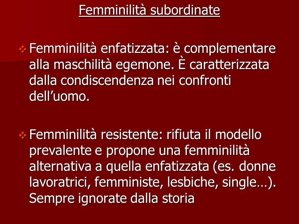 Crisi della gerarchia di genere Nuovo ordine per il genere, determinato da 3 fattori:  Crisi delle istituzioni (es.